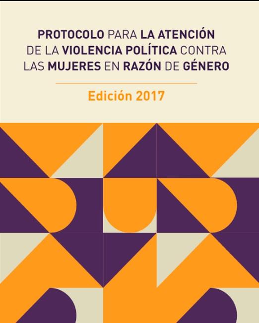 Protocolo para atender la violencia política contra las mujeres en razón de género