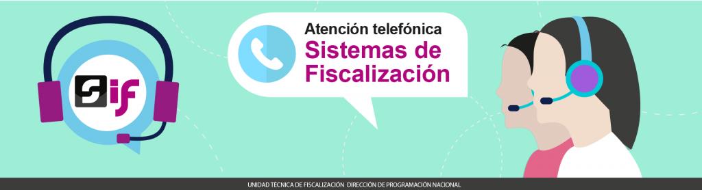 Atención telefónica Sistemas de Fiscalización