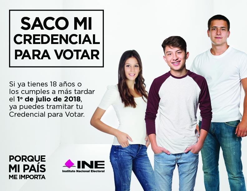 Si tendrás 18 años el día de la elección en 2018, tramita ya tu Credencial para Votar