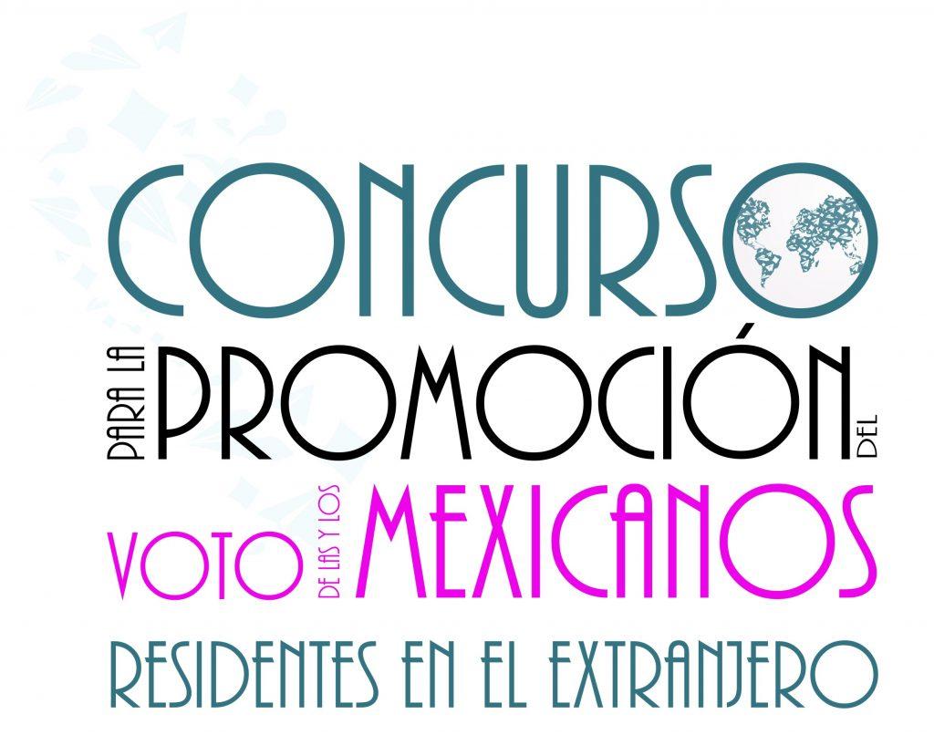 Concurso para la promoci n del voto de las y los mexicanos - Instituto de los mexicanos en el exterior ...