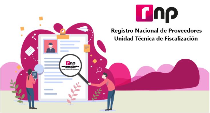 Registro Nacional de Proveedores - Unidad Técnica de Fiscalización