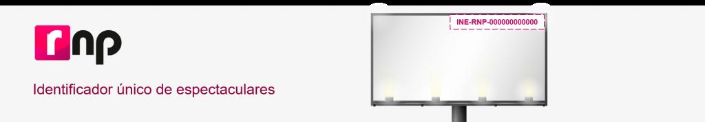 RNP - Identificador único de espectaculares