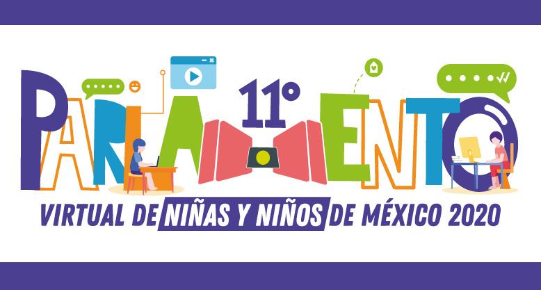Onceavo parlamento virtual de niñas y niños de México 2020