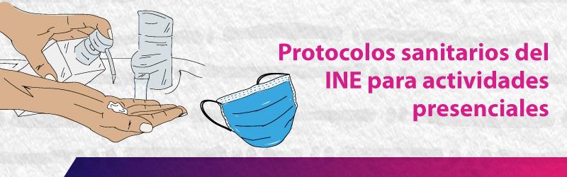 Protocolos para el regreso a las actividades en el INE