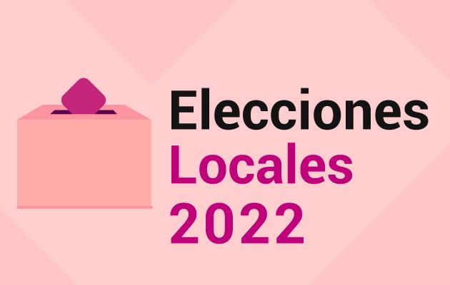 Elecciones Locales 2022